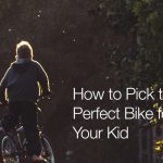 How to Pick the Perfect Bike for Your Kid